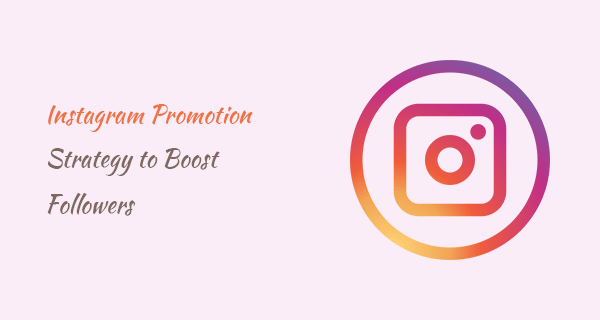 instagram promotion strategy to boost business account followers