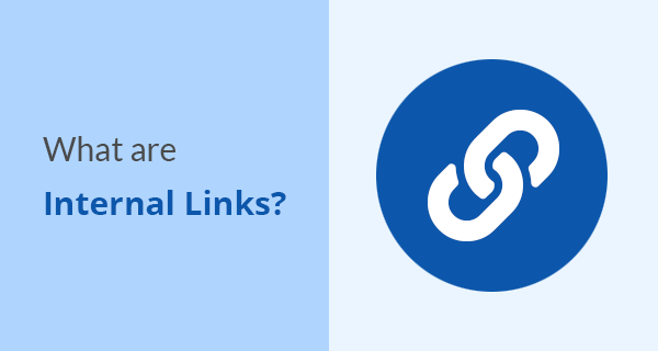 What are internal links?