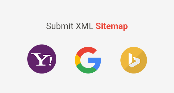How to Submit an XML Sitemap to Google, Bing, and Yahoo Search