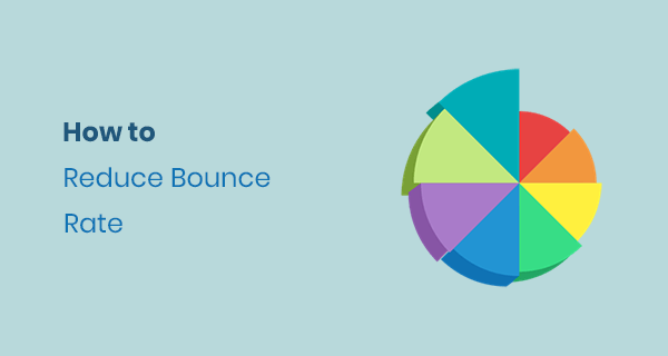Here Is A Quick Cure to Reduce Bounce Rate of Any Website