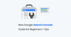 New Google Search Console Guide for Beginners