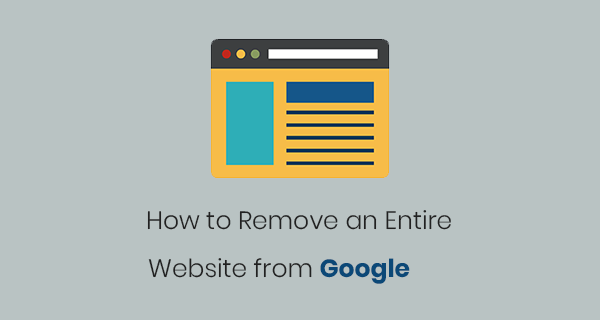 How to remove your entire website from Google Search results forever