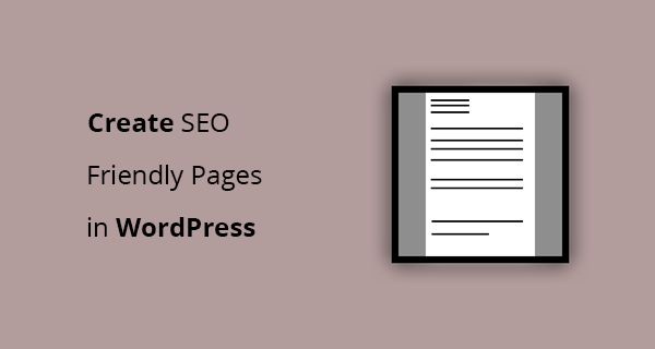 how to create an SEO friendly page in WordPress?