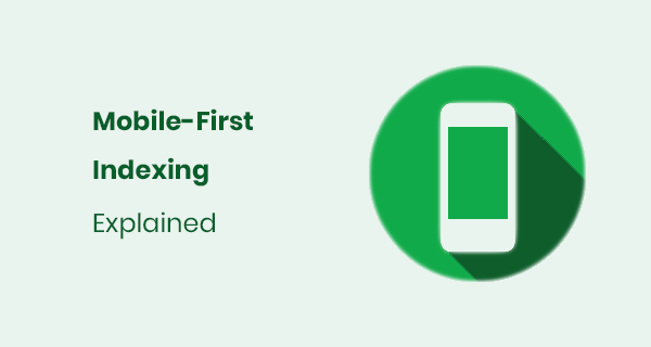 Mobile-first Indexing Google