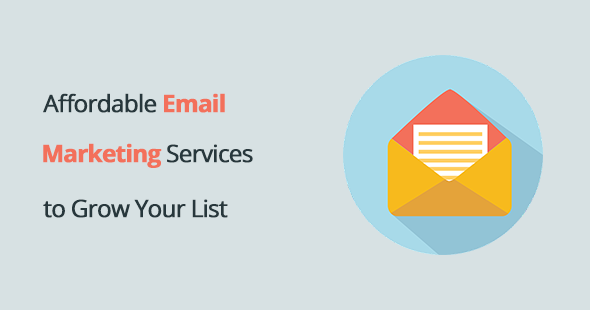 Best Affordable Email Marketing Services to Grow Your List