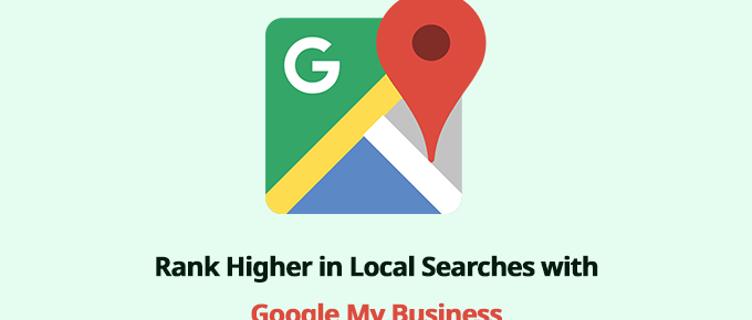 How to rank higher in local searches with Google My Business listing?
