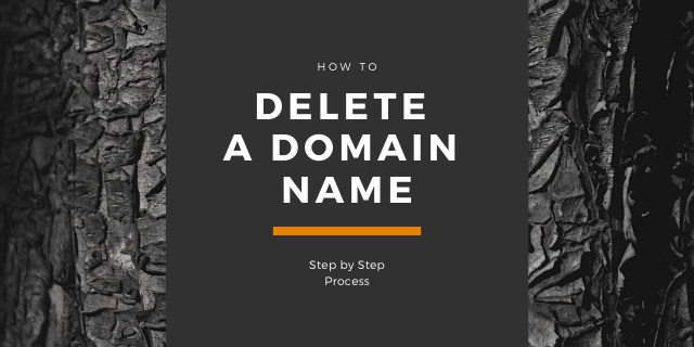 How to Remove a Domain Name Completely?