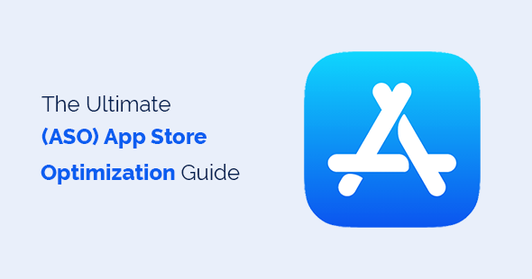 The Ultimate App Store Optimization Guide